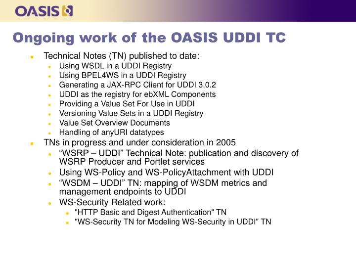 Ongoing work of the OASIS UDDI TC