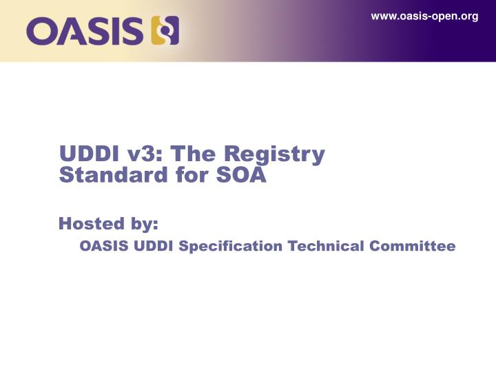 Uddi v3 the registry standard for soa