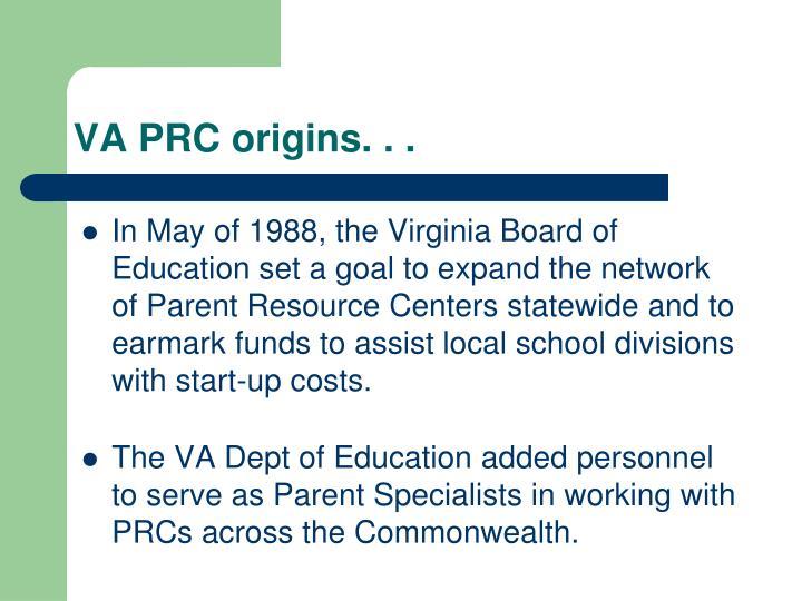 VA PRC origins. . .
