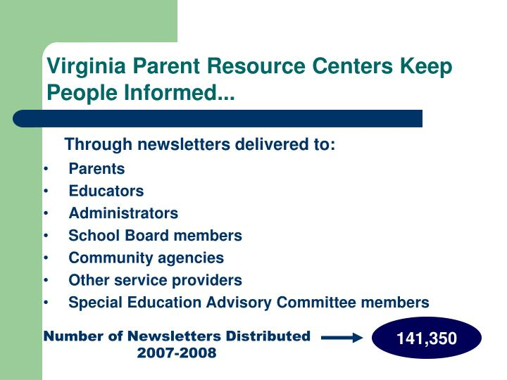 Virginia Parent Resource Centers Keep People Informed...