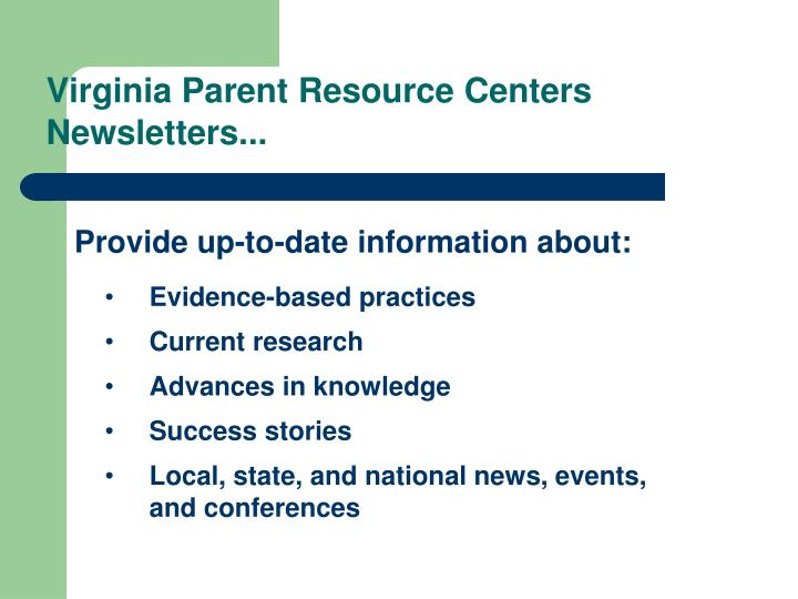 Virginia Parent Resource Centers Newsletters...