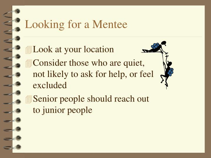 Looking for a Mentee