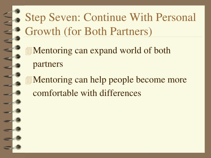 Step Seven: Continue With Personal Growth (for Both Partners)