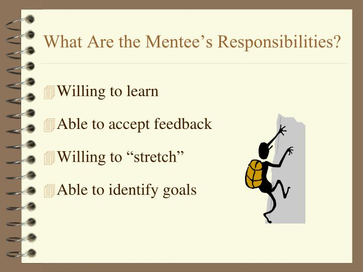 What Are the Mentee's Responsibilities?