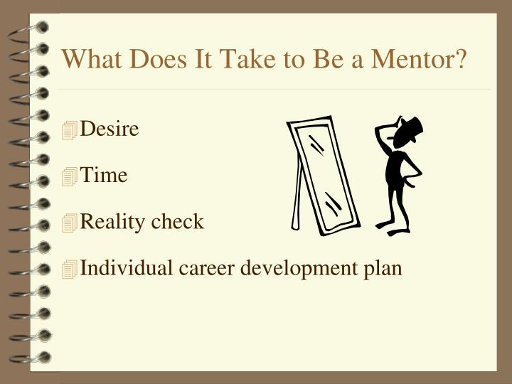 What Does It Take to Be a Mentor?