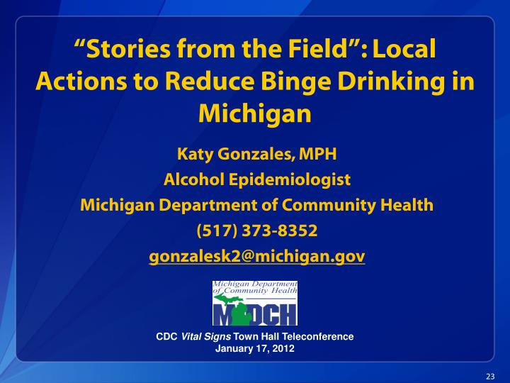 """Stories from the Field"": Local Actions to Reduce Binge Drinking in Michigan"