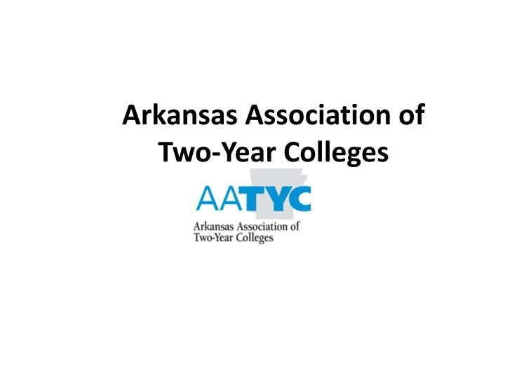 Arkansas association of two year colleges