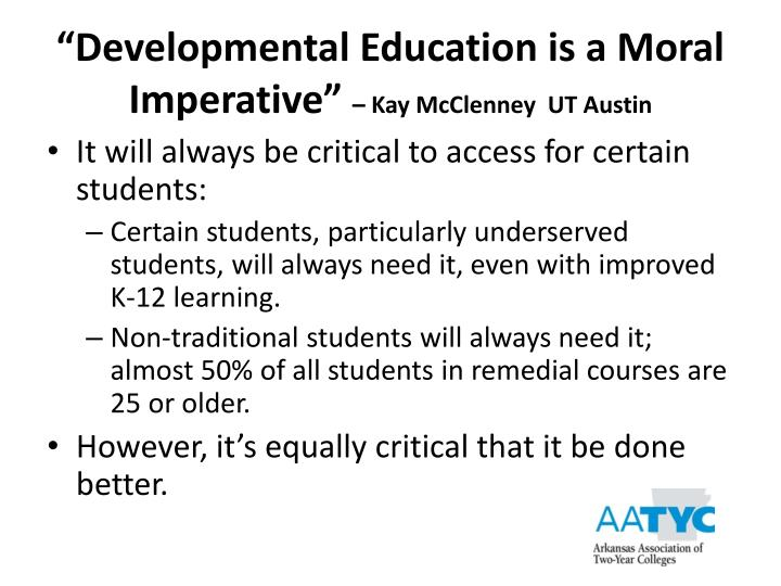 """Developmental Education is a Moral Imperative"""