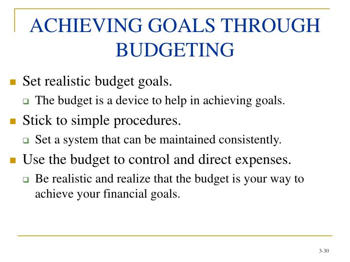ACHIEVING GOALS THROUGH BUDGETING