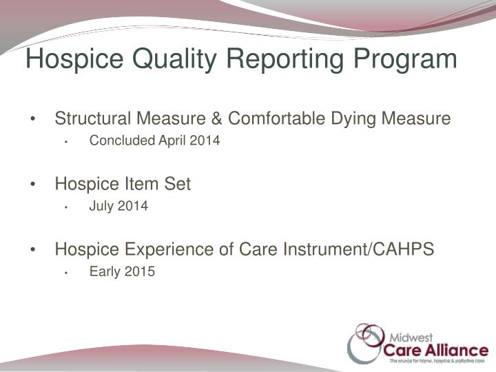 Hospice Quality Reporting Program