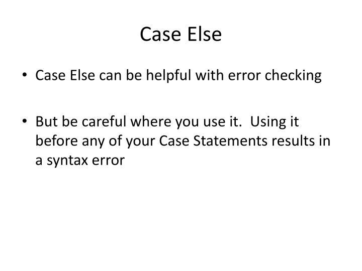 Case Else