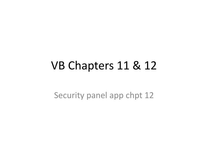 VB Chapters 11 & 12