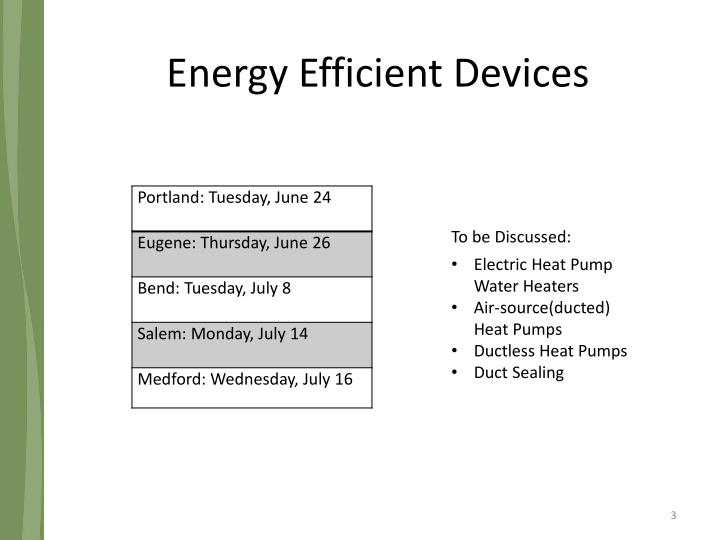 Energy efficient devices
