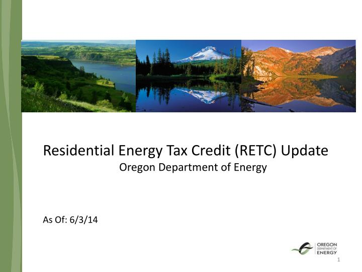 Residential Energy Tax Credit (RETC) Update