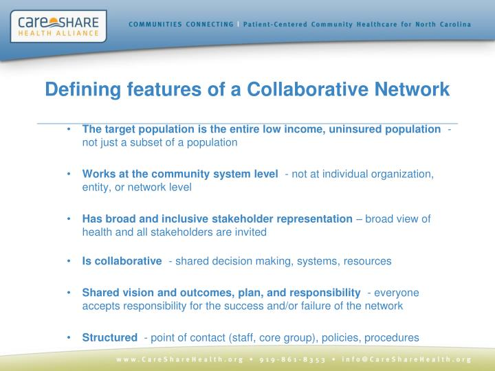 Defining features of a Collaborative Network