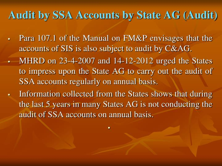 Audit by SSA Accounts by State AG (Audit)