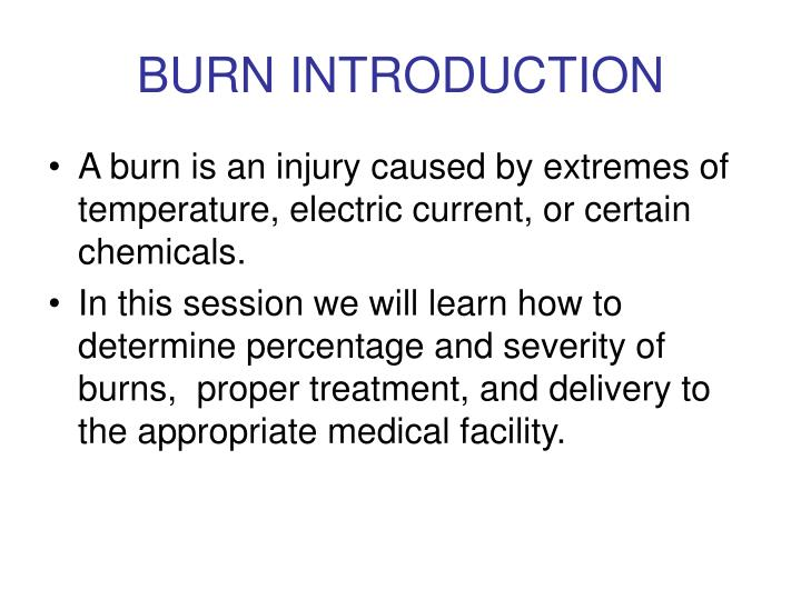 Burn introduction