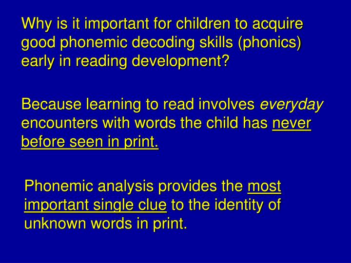 Why is it important for children to acquire good phonemic decoding skills (phonics) early in reading development?