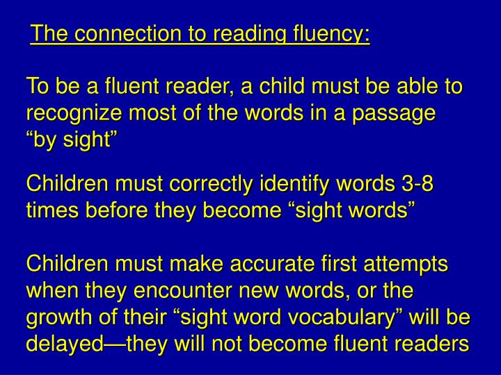 The connection to reading fluency: