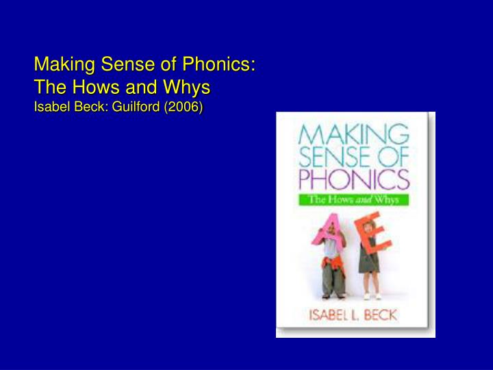 Making Sense of Phonics: