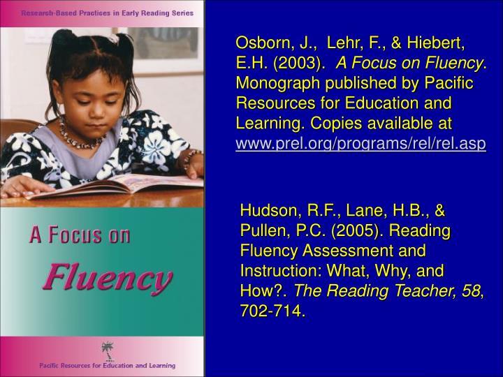 Osborn, J.,  Lehr, F., & Hiebert, E.H. (2003).