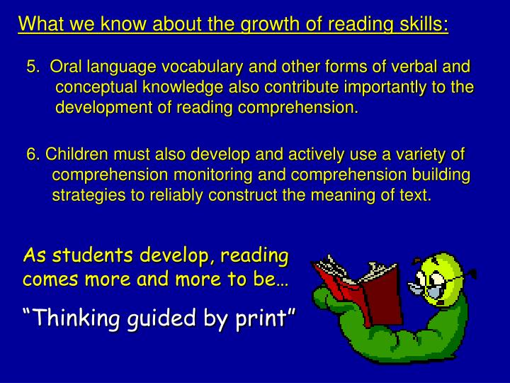 What we know about the growth of reading skills: