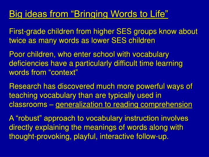 """Big ideas from """"Bringing Words to Life"""""""