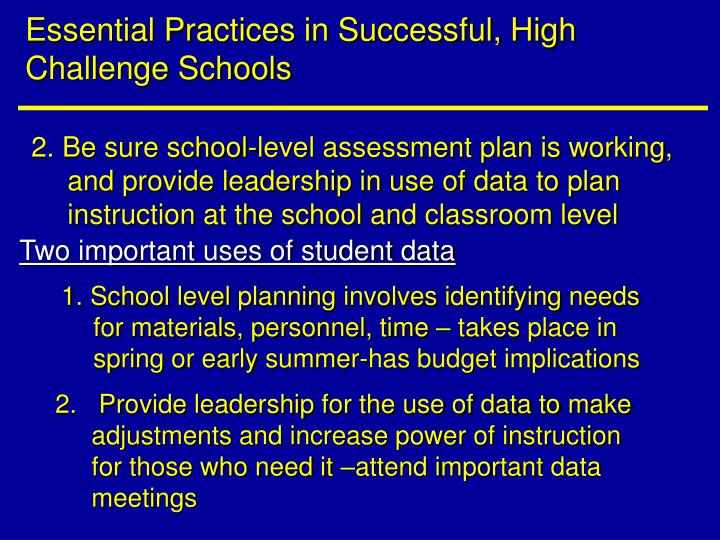 Essential Practices in Successful, High Challenge Schools