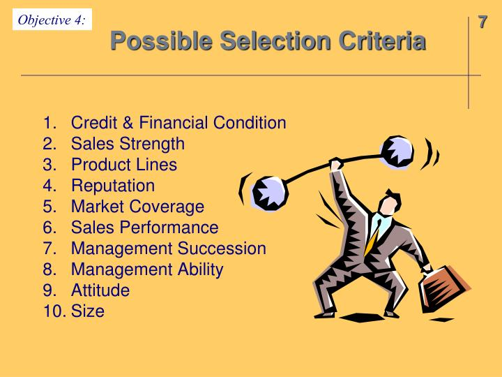 Possible Selection Criteria