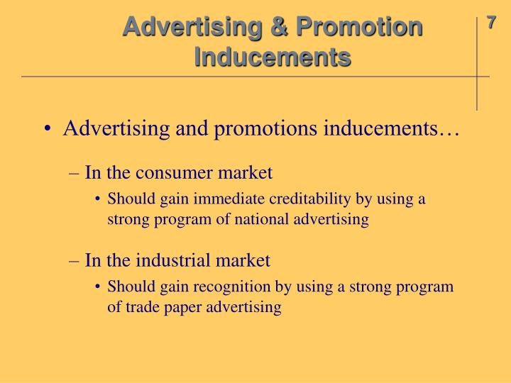 Advertising & Promotion Inducements