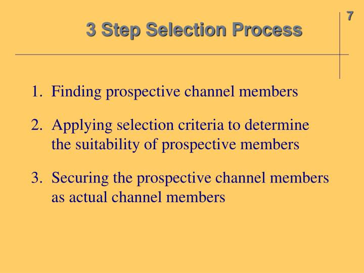 3 Step Selection Process
