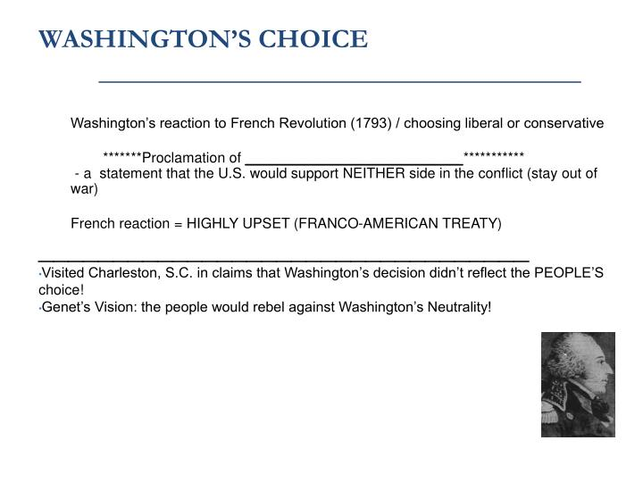 Washington's reaction to French Revolution (1793) / choosing liberal or conservative