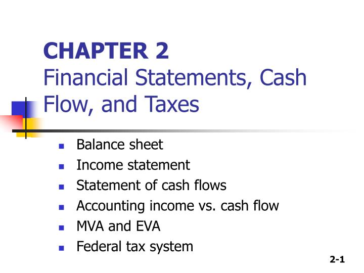 Chapter 2 financial statements cash flow and taxes