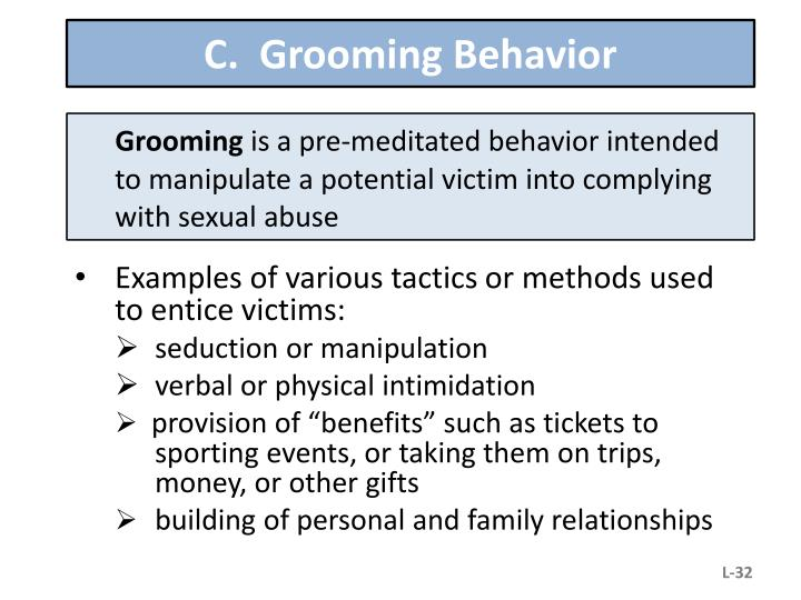C.  Grooming Behavior
