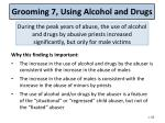 grooming 7 using alcohol and drugs