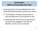 grooming 9 effects of grooming over time