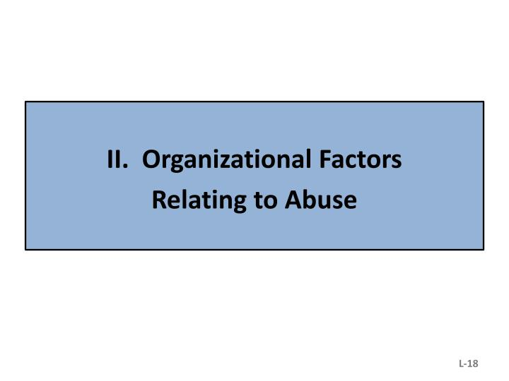 II.  Organizational Factors