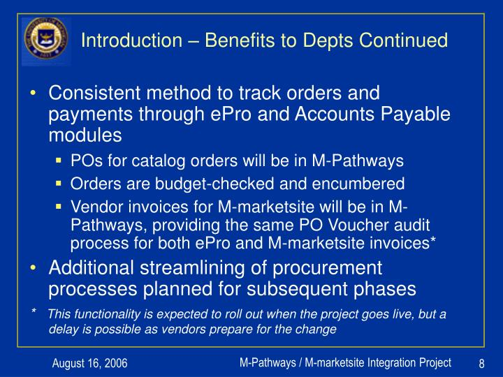 Introduction – Benefits to Depts Continued