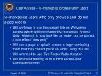 user access m marketsite browse only users