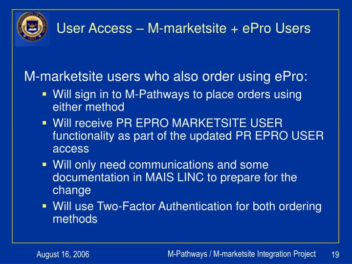 User Access – M-marketsite + ePro Users
