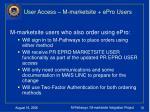 user access m marketsite epro users
