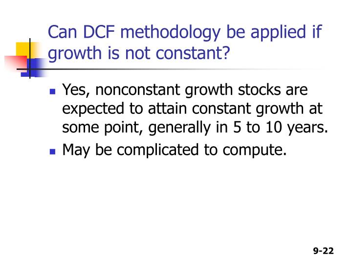 Can DCF methodology be applied if growth is not constant?