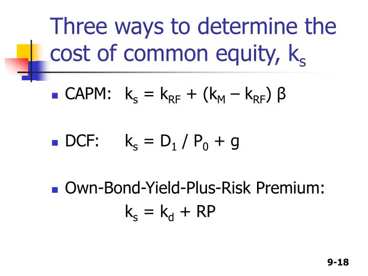 Three ways to determine the cost of common equity, k