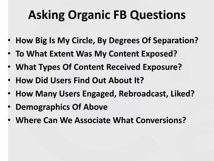 Asking organic fb questions