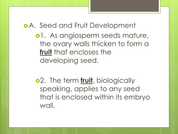A.  Seed and Fruit Development