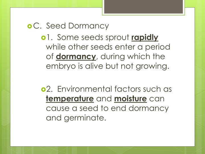 C.  Seed Dormancy