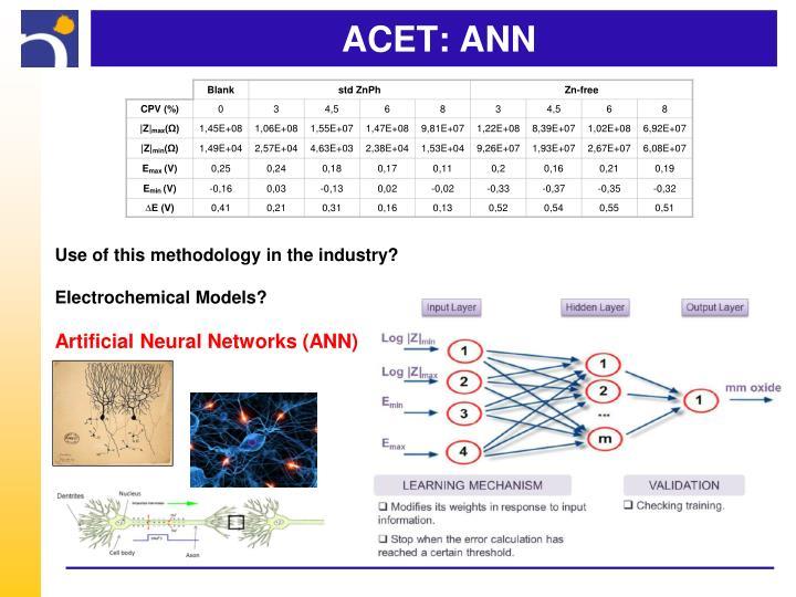 ACET: ANN