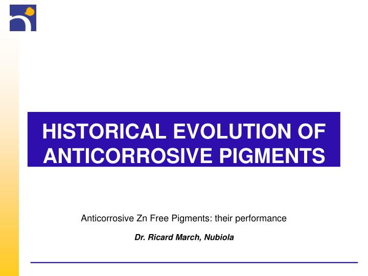 Historical evolution of anticorrosive pigments
