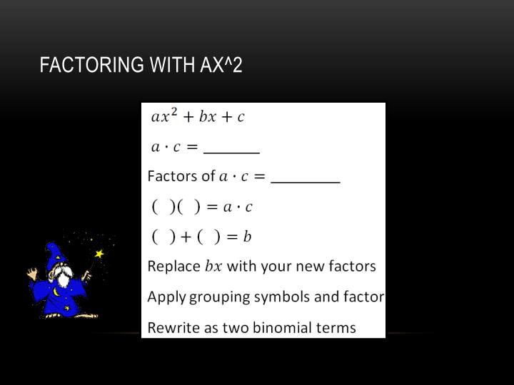 Factoring with ax^2