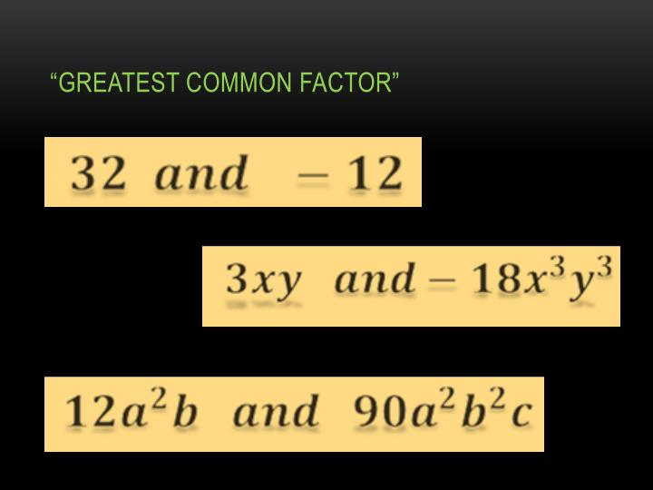 """Greatest Common Factor"""